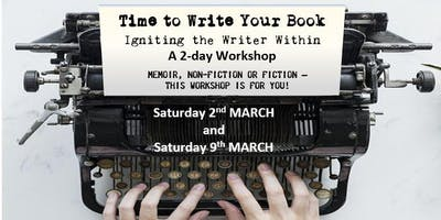 Time to Write that Book – Igniting the Writer Within - March