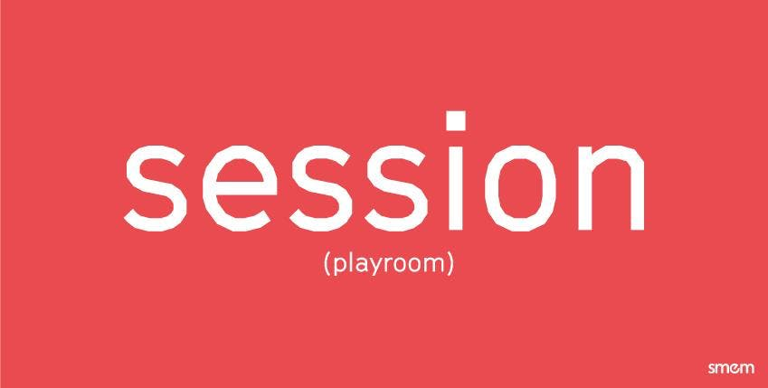 Playroom Session