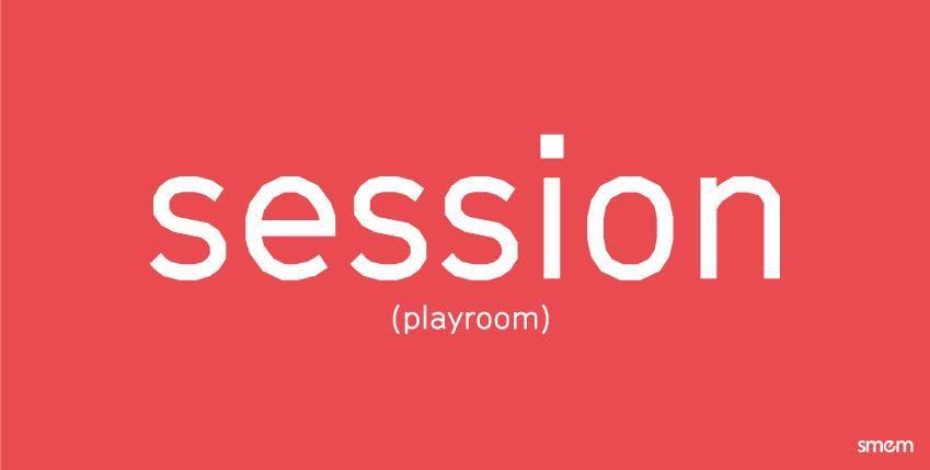 Playroom Session