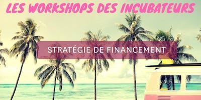 Workshop Incubateurs // stratégie de financement REIMS