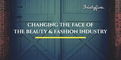 Underground Session: Changing the Face of the Beauty & Fashion Industry