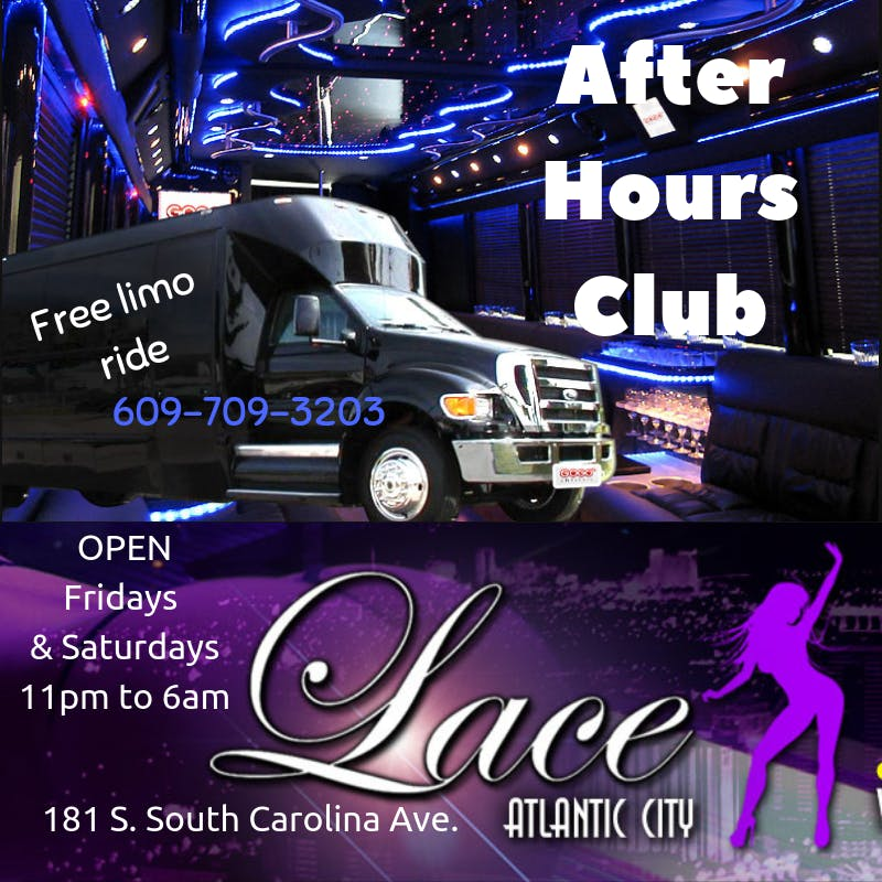 After Hours Club Fridays with free limo @ Lace Nightclub in Atlantic City