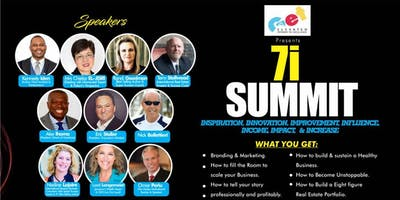 7i  SUMMIT INSPIRATION,INNOVATION,IMPROVEMENT,INFLUENCE,INCOME.IMPACT&INCREASE