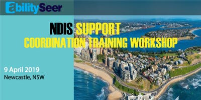 Newcastle - NDIS Support Coordination Training Workshop - 9 April, 2019 - Newcastle