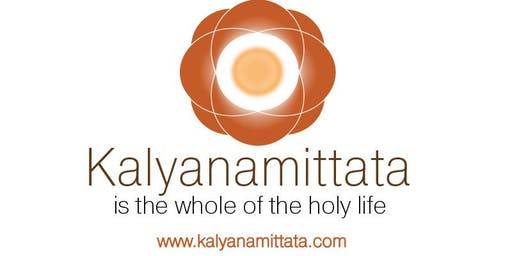 Kalyāṇa-mittatā Retreat: A Gathering of Beautiful Friends 2019