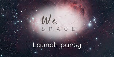 W.e.Space launch party