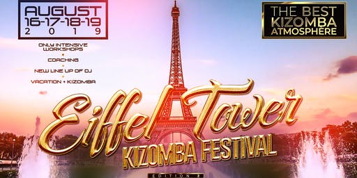 TOUR EIFFEL KIZOMBA FESTIVAL 2NDE EDITION
