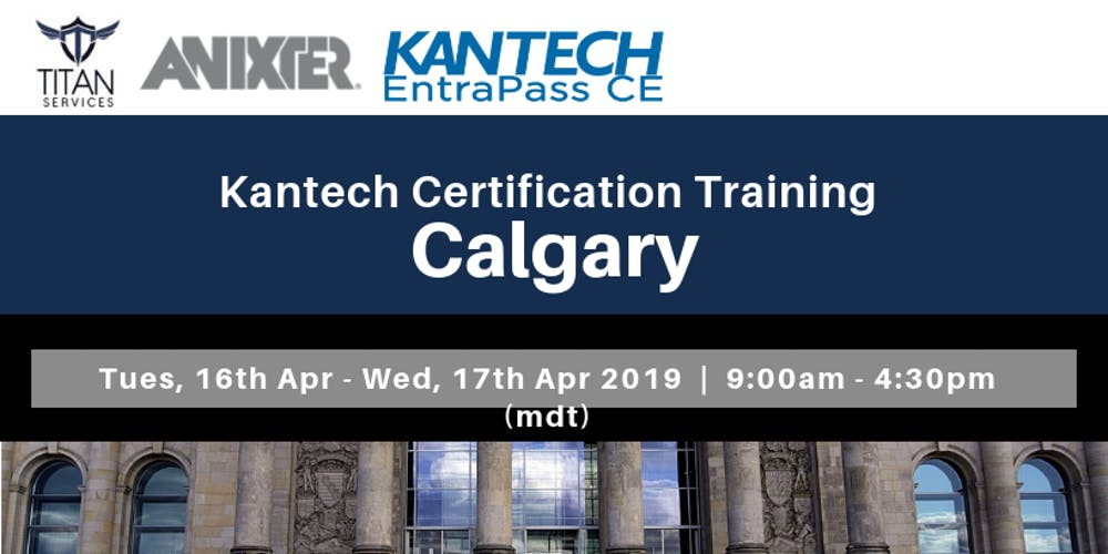Calgary Kantech Ce Certification Anixter Tickets Tue 16 Apr 2019
