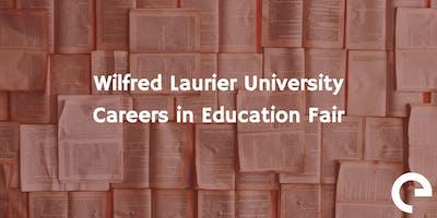 Wilfred Laurier University Careers in Education Fair