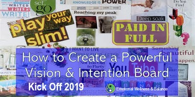 Kick OFF 2019 - How to Create a Powerful Vision & Intention Board