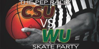 CSU vs WU SKATE PARTY