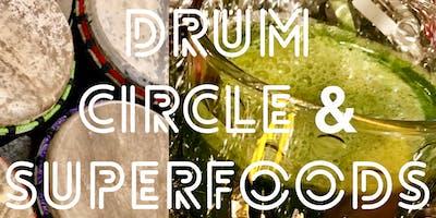 Drum Circle & Superfoods Social