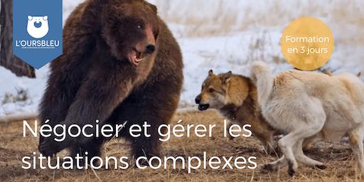 Négocier et gérer les situations complexes