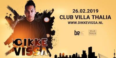 Dikke Vissa - Club Villa Thalia