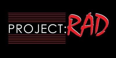 Project RAD with The Shizzle!