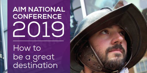 AIM National Conference 2019: How to be a great destination