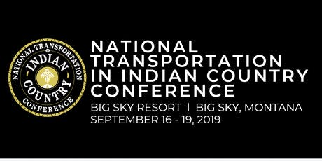 NATIONAL TRANSPORTATION IN INDIAN COUNTRY CONFERENCE tickets