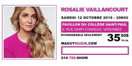 Rosalie Vaillancourt, premier One-Woman Show ! billets