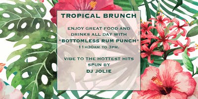 TROPICAL SUNDAY BRUNCH