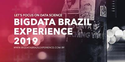Big Data Brazil Experience 2019