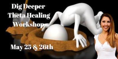 Dig Deeper Theta Healing Course