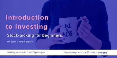 Introduction to Investing - Stock-Picking for Beginners