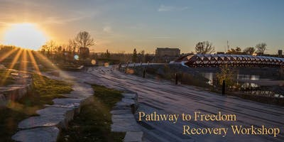 Pathway to Freedom - Recovery Workshop
