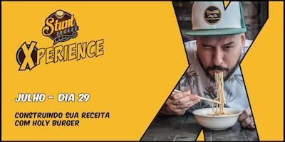 Stunt Burger Xperience Julho - Construindo Sua Receita com Fih Fernandes