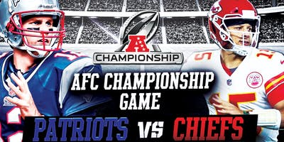 AFC CHAMPIONSHIP GAME: Patriots vs. Chiefs @ The Greatest Bar