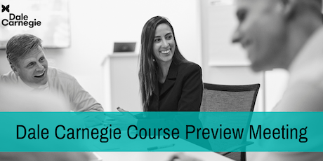 Dale Carnegie Course Preview Complimentary Workshop tickets