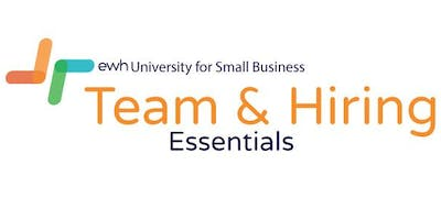 Team and Hiring Essentials - The Essentials to Building and Hiring a Winning Team!