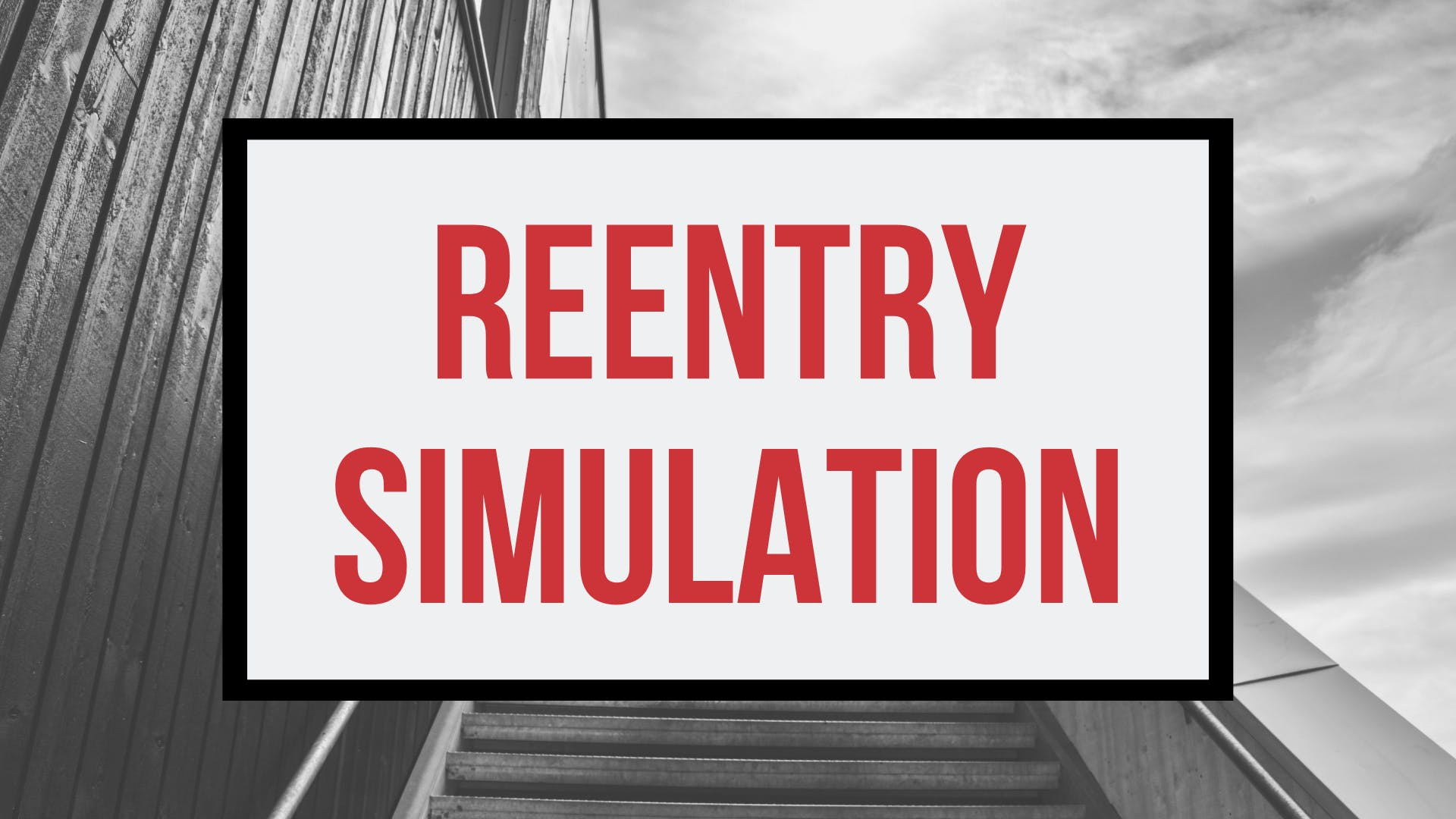 Reentry Simulation: Why Do So Many People Go Back to Prison?