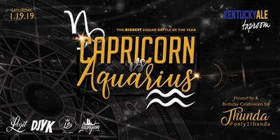 Capricorn vs. Aquarius Bash - Lexington