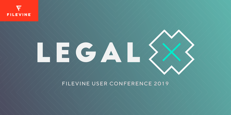 Legal X | Filevine User Conference tickets