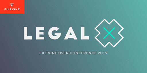 Legal X | Filevine User Conference