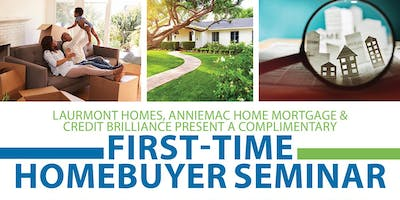 FIRST TIME HOMEBUYERS SEMINAR- FOR RESERVATIONS/QUESTIONS 1-(800)-716-5863