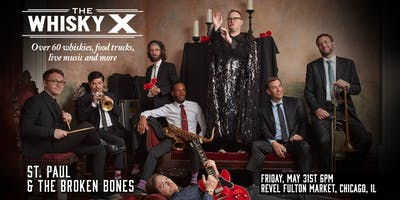 The WhiskyX Chicago with St. Paul & The Broken Bones Live