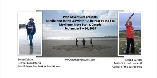 Mindfulness in the Labyrinth ~ A Retreat by the Sea
