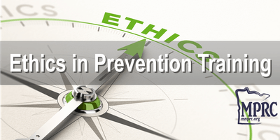 Ethics in Prevention Training- Minneapolis