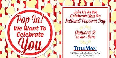National Popcorn Day @ TitleMax Augusta