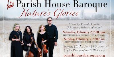 Parish House Baroque: Nature's Glories