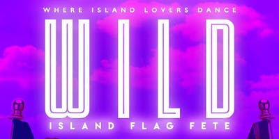 W.I.L.D. Flag Fete (Where Island Lovers Dance)