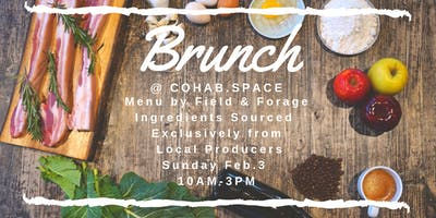 Brunch @ COHAB.SPACE Featuring exclusively local ingredients