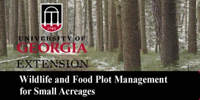 Wildlife and Food Plot Management for Small Acreages