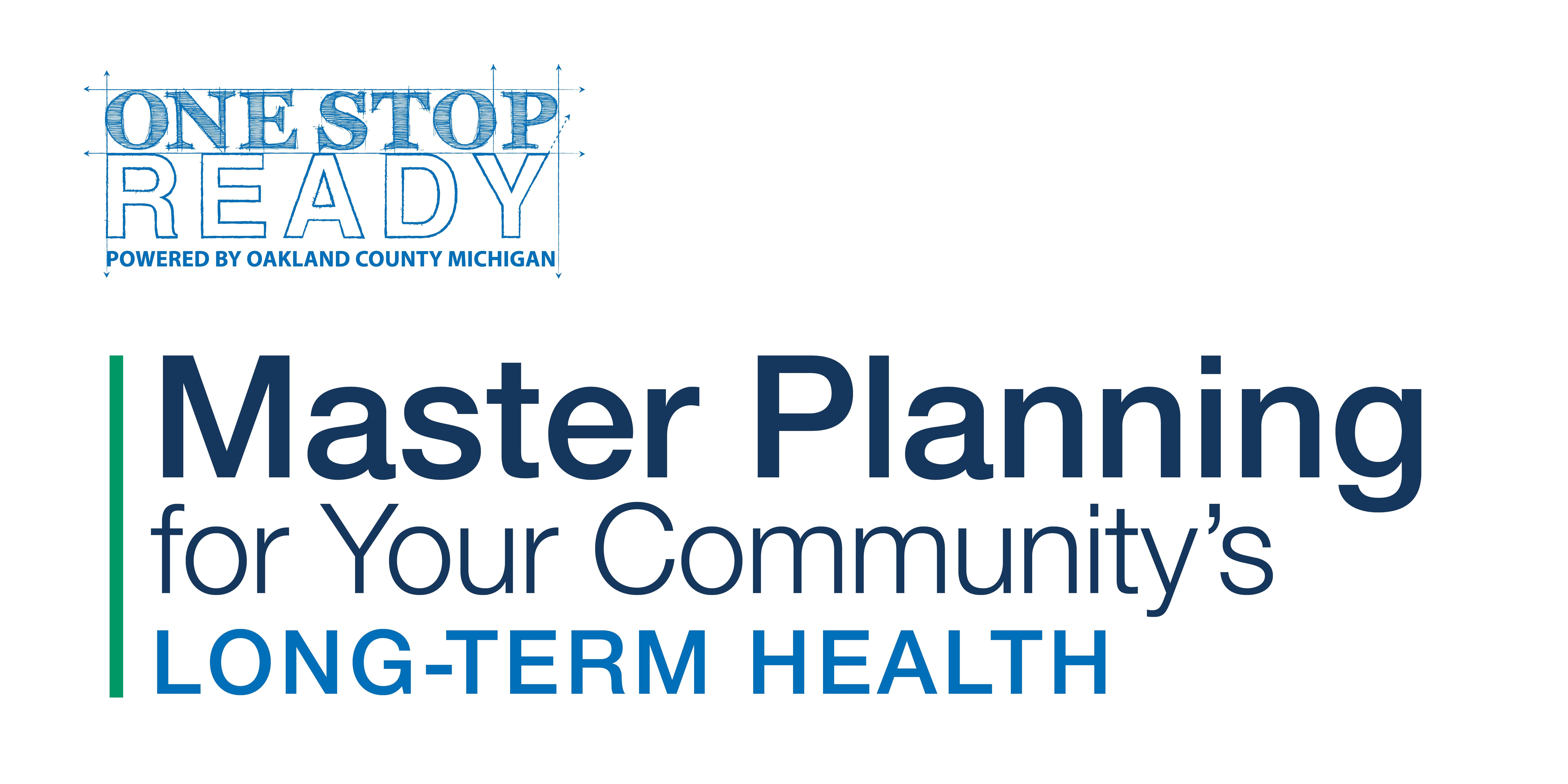 One Stop Ready  Master Planning for Your Communitys Long-Term Health