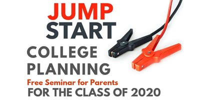 Jump Start College Planning Seminar for the Class of 2020