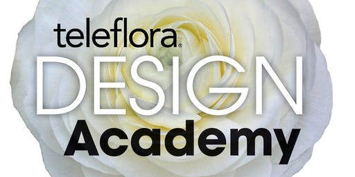 Teleflora Design Academy - Designing, Creating and Selling Fabulous Events for Profit