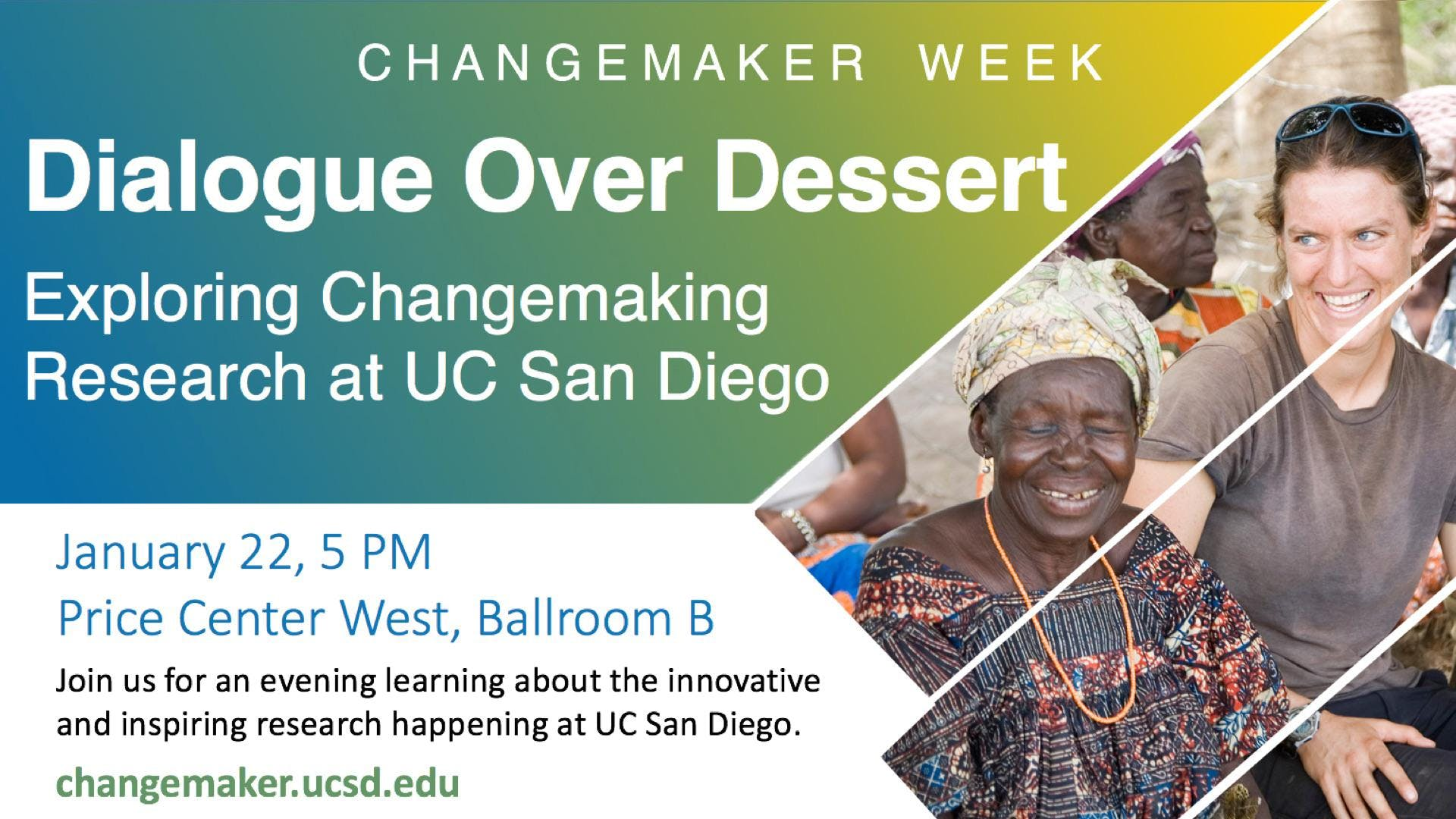 Dialogue over Dessert: Exploring Changemaking Research at UC San Diego