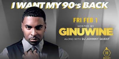 I Want My 90's Back w/Ginuwine