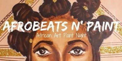 AFROBEATS & PAINT PARTY @PHIRI